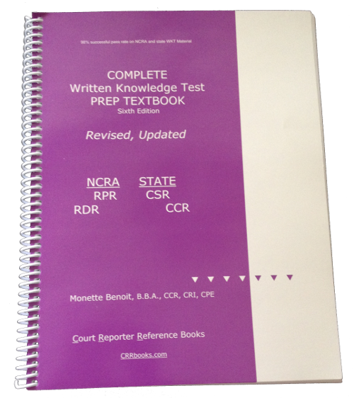 Purple Books 7th edition Textbook for NCRA's RPR, RDR, and State CSRs with  the CRC Primer